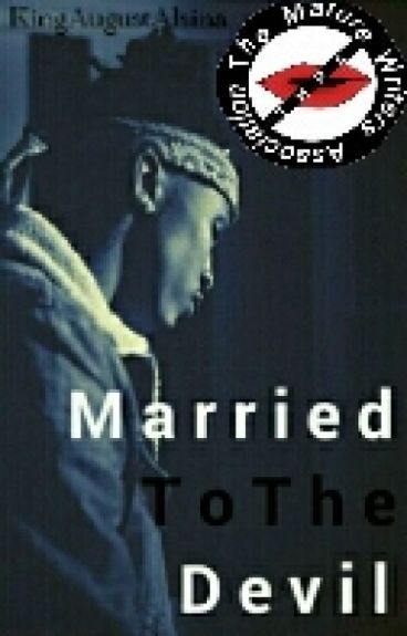 Married To The Devil | UNEDITED