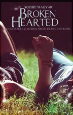 Broken Hearted *Watty's 2013* by marilynmartini