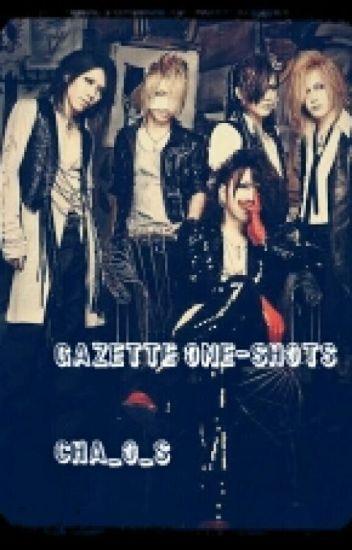 GazettE One-shots