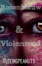 Rozenblauw & Violenrood ✅ 2016 by fleeingpeanuts