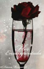 Flor ensangrentada  by DianaMoreno058
