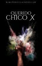 Querido chico X© (#Lgbtawards2017) by KimiPorcelainDoll2