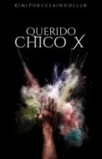 親愛的男孩 - querido chico x; gay by KimiPorcelainDoll2