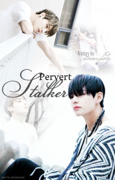 Pervert Stalker // Vkook