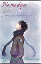 No me dejes solo [Riren] by Bela_Maradiaga2002