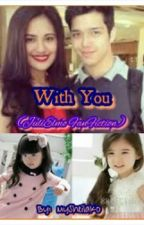 With You (JuliElmo FanFiction) by HerUntamedWeaknesses