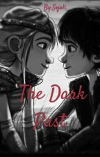 The Dark Past by Sojoli