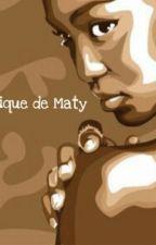 Chronique De Maty by LaGalsen5