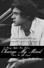 Change My Mind | A Sequel to Back For You | A Harry Styles Fan Fiction by JennIsNotFunny