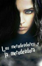 Los merodeadores y la merodeadora by Leidus_Malfoy0509