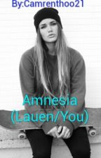 Amnesia (Lauen/You) by Camrenthoo21