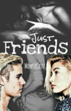 Just Friends (Jailey) by MonsiCruz