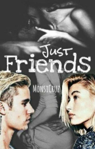 Just Friends (Jailey)
