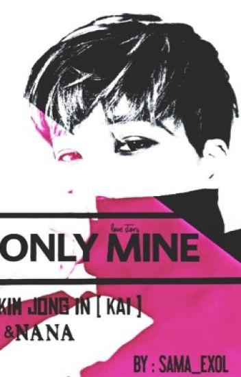 Only mine || فقط مُلكي