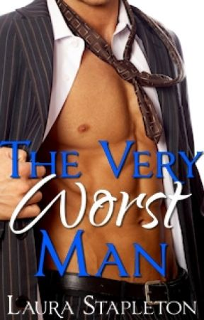 The Very Worst Man by LauraStapleton7