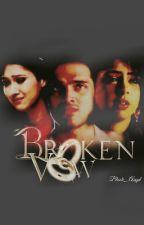 Manan FF  ~ Broken_Vow by Black_Angelfm