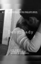 Mi sono innamorata del mio migliore amico by Deny_tumblr_