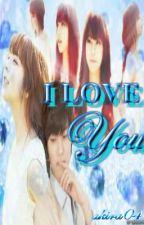 ♡I LOVE YOU♡ [ ONE SHOT ] by akira04