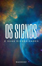 Signos E Suas Diversidades by _Brely_