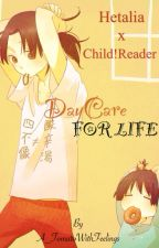 DayCare For Life [Hetalia X Child!Reader Oneshots] by A_TomatoWithFeelings
