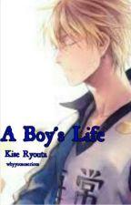 A boy's life (Kuroko no Basuke fanfic - Kise Ryota) by whyyousoserious