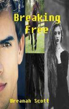 Breaking free (Book 2) by I_love_Castiel