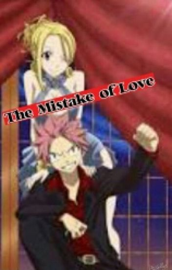 The Mistake Of Love (Complete)