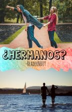 ¿Hermanos? by ReaderNB09