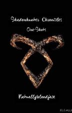 Shadowhunter Chronicles One-Shots  by naturallyblondejace