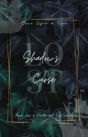 Shadow's Curse: Part Two (OUAT Peter Pan)