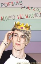 Poemas Para Alonso Villalpando by JstCarolineCas