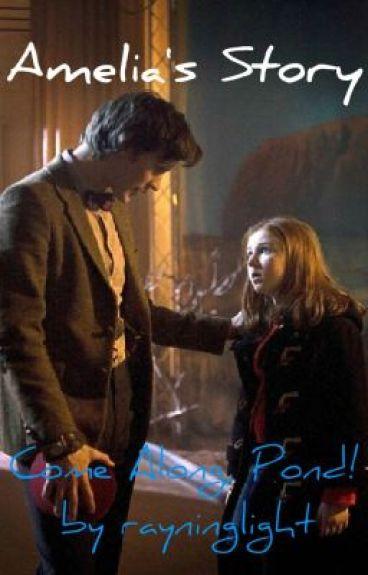 Amelia's Story (Come Along, Pond!) by rayninglight