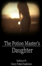 The Potion Master's Daughter by Firemoonlight
