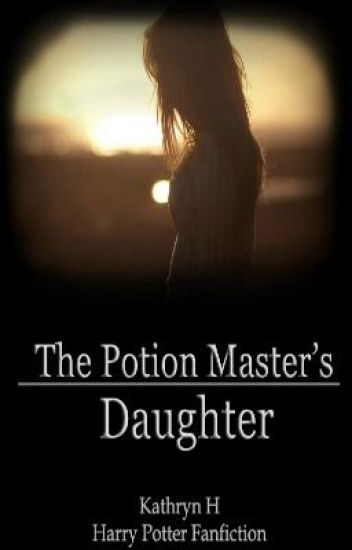The Potion Master's Daughter