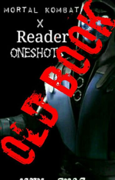 Mortal Kombat X Reader One shots {COMPLETED}