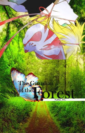 The guardian of the forest