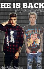 HE IS BACK |Adaptada by YoushouldloveBiebs