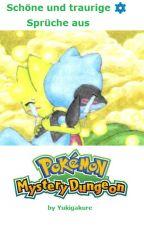 Schöne& Traurige Sprüche aus Pokemon Mystery Dungeon by Yukigakure