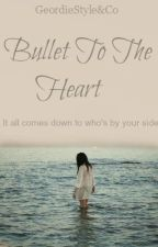 Bullet To The Heart [Discontinued] by KatrinaB98