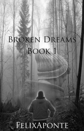 re: Broken Dreams by FelixAponte