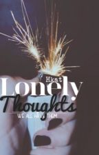 Lonely Thoughts  by hurricane_me_kat
