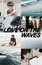 Love on the Waves ➸ l.s. by louismuts