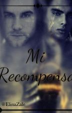 Mi Recompensa by ElinaZale