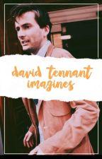 David Tennant Imagines by cuddlyholland