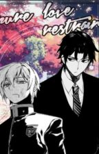 ♦Pure Love Restrain♦«GureShin» by -Mixshi12-
