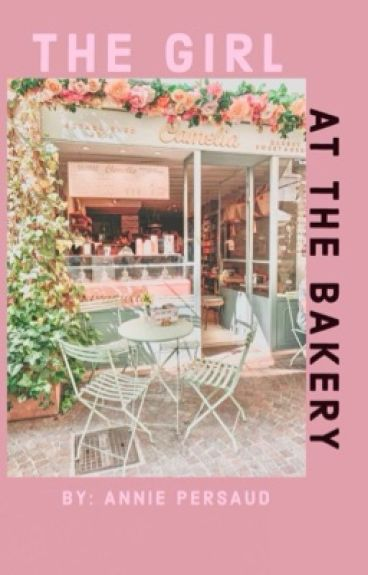 The Girl at The Bakery