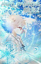 Anime Magazine [Issue #2] by Anime-Magazine