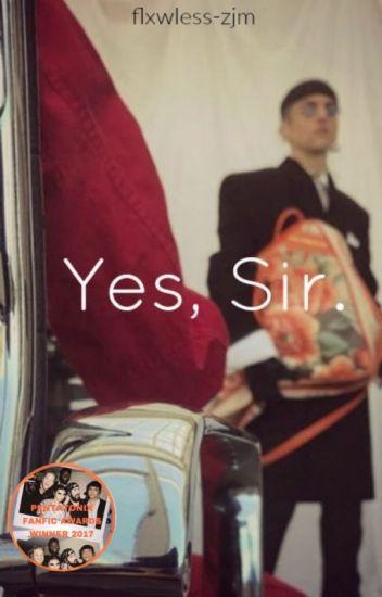 Yes, Sir. (Mavi AU) {Book 1}