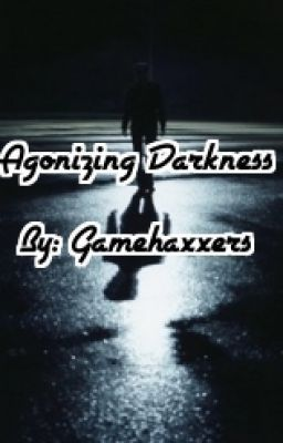 Agonizing Darkness