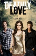 Deathly Love (Supernatural FanFic) { Book 1 + 2 } by PrettyInBlackVeils